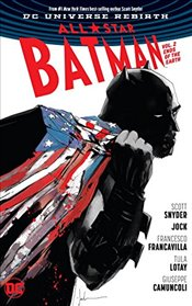 All Star Batman : Ends of the Earth : Volume 2 - Snyder, Scott
