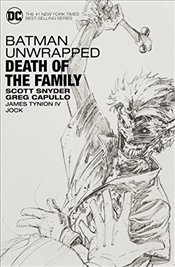 Batman Unwrapped : Death of the Family - Snyder, Scott