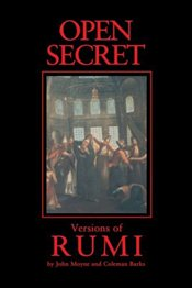 Open Secret - Rumi, Mevlana Celaleddin
