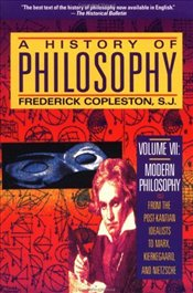 History of Philosophy V7 : From Idealists to Marx Kierkegaard and Nietzsche - Copleston, Frederick