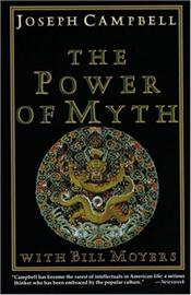 Power of Myth - Campbell, Joseph