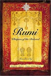 Rumi : Whispers of the Beloved - Rumi, Mevlana Celaleddin