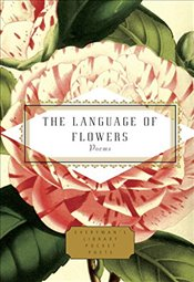 Language of Flowers : Poems  - Holloway, Jane