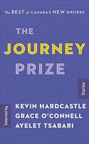 Journey Prize Stories 29 : The The Best Of Canadias New Writers - Hardcastle, Kevin