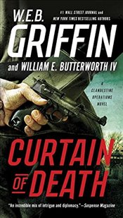 Curtain of Death (Clandestine Operations Novel) - Griffin, W. E. B.
