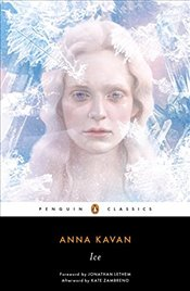 Ice : 50th Anniversary Edition - Kavan, Anna