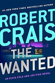 Wanted (Elvis Cole and Joe Pike) - Crais, Robert