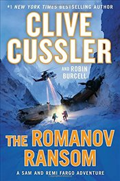 Romanov Ransom (A Sam and Remi Fargo Adventure) - Cussler, Clive