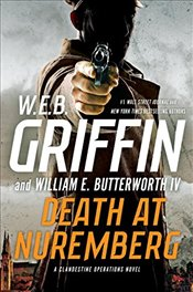 Death at Nuremberg (Clandestine Operations Novel) - Griffin, W. E. B.