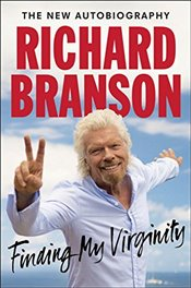 Finding My Virginity: The New Autobiography - Sir, Richard Branson