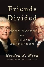 Friends Divided - Wood, Gordon S.