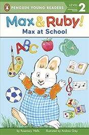 Max at School (Penguin Young Readers. Level 2) - Wells, Rosemary
