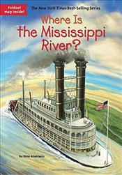 Where Is the Mississippi River? - Anastasio, Dina