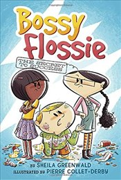 Secret to Success #2 (Bossy Flossie) - Greenwald, Sheila