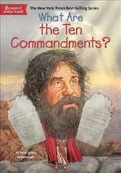What Are the Ten Commandments? (What Was...?) - McDonough, Z., Yona