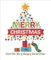 Merry Christmas from the Very Hungry Caterpillar - Carle, Eric