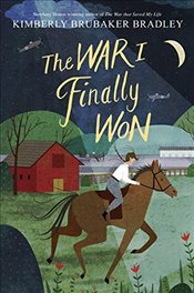 War I Finally Won - Bradley, Kimberly Brubaker
