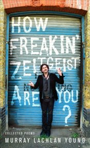 How Freakin' Zeitgeist Are You? - Young, Murray Lachlan