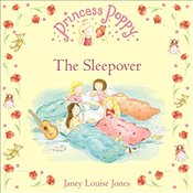 Princess Poppy : The Sleepover   - Jones, Janey Louise