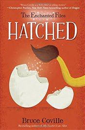 Enchanted Files : Hatched - Coville, Bruce