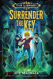 Surrender the Key   - Machale, D. J.