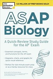 Asap Biology : A Quick-Review Study Guide for the Ap Exam  -
