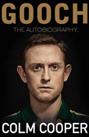 Gooch : The Autobiography - Cooper, Colm