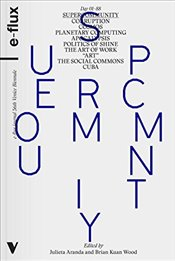 Supercommunity - E-flux,