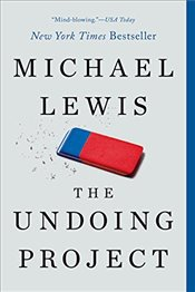 Undoing Project - A Friendship that Changed our Minds - Lewis, Michael