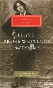 Plays, Prose Writings And Poems - Wilde, Oscar