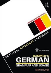 Hammers German Grammar and Usage 6e - Durrell, Martin