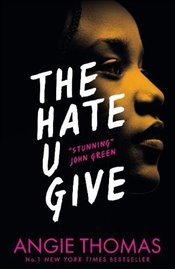 Hate U Give - Thomas, Angie