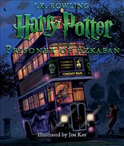Harry Potter and the Prisoner of Azkaban : The Illustrated Edition - Rowling, J. K.