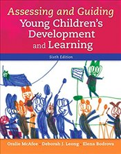 Assessing and Guiding Young Childrens Development and Learning - McAfee, Oralie