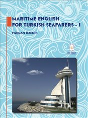 Maritime English For Turkish Seafarers - 1 - Özenir, Müjgan