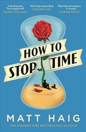 How to Stop Time - Haig, Matt