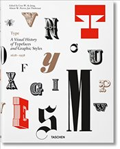 Type : A Visual History of Typefaces and Graphic Styles 1628-1938 - De Jong, Cees W.