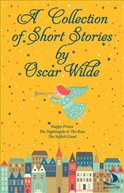 Collection Of Short Stories - Wilde, Oscar