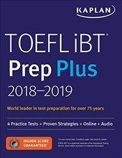 TOEFL IBT Prep Plus 2018-2019 : 4 Practice Tests + Proven Strategies + Online + Audio -