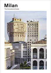 Milan : The Considered Guide - Publishing, Roads