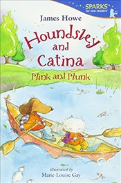 Houndsley and Catina : Plink and Plunk - Howe, James