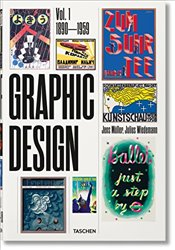 History of Graphic Design : Volume 1 : 1890-1945 - Muller, Jens