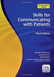 Skills for Communicating with Patients 3e - Silverman, Jonathan