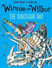 Winnie and Wilbur: The Dinosaur Day - Thomas, Valerie