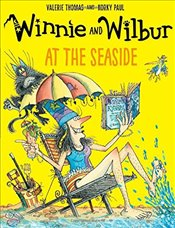 Winnie and Wilbur at the Seaside - Thomas, Valerie