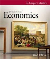 Principles of Economics 6e - Mankiw, Gregory N.