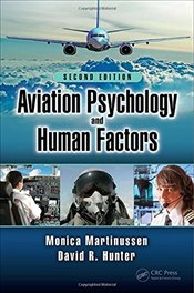 Aviation Psychology and Human Factors, Second Edition - Martinussen, Monica
