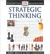 Strategic Thinking : Essential Managers - Bruce, Andy