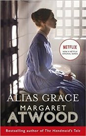 Alias Grace : TV Tie-In Edition - Atwood, Margaret
