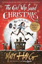 Girl Who Saved Christmas - Haig, Matt